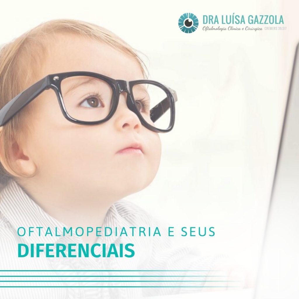 oftalmopediatria e seus diferenciais